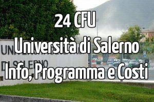 UniSa e 24 CFU, Aperte le iscrizioni, Info, Date e Costi