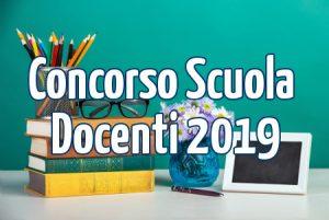 Docenti e Concorso Scuola 2019: ultime novità e Notizie